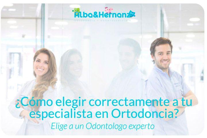 Como elegir correctamente un Especialista en Ortodoncia